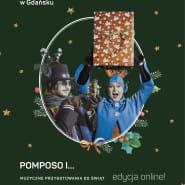 Pomposo i... - muzyczne spotkania online dla całej rodziny