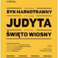 Syn marnotrawny/Judyta/Święto wiosny - streaming - premiera