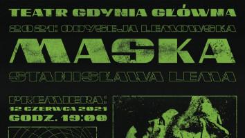 """Zaproszenie na premierę spektaklu """"Maska""""."""