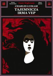 Tajemnicza Irma Vep -