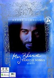 My blue (New Yiddish songs) -