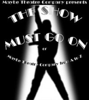 The Show Must Go On -