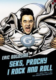 Seks, prochy i rock and roll -