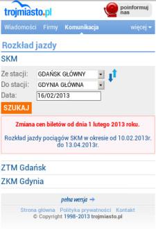 W mobilnej wersji Trojmiasto.pl (m.trojmiasto.pl) można sprawdzić rozkłady jazdy wszystkich organizatorów komunikacji miejskiej w Trójmieście.
