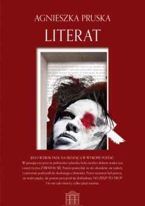 """Agnieszka Pruska, """"Literat"""", Wydawnictwo Oficynka 2013"""