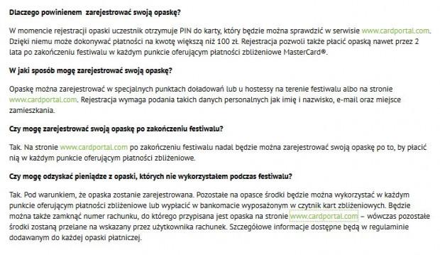 Organizatorzy na oficjalnej stronie festiwalu zachęcali do rejestracji opasek, ani słowem nie wspomnieli jednak o kosztach, które po rejestracji mogą się pojawić.