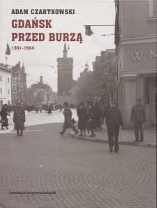 Korespondencje prasowe polskiego dziennikarza z przedwojennego Gdańska są dokładnym zapisem wydarzeń z pierwszej połowy lat 30 XX wieku.