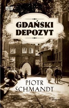 """Gdański depozyt"" P. Szmandt - okładka książki."