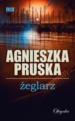 """""""Żeglarz"""" A. Pruska - okładka książki."""
