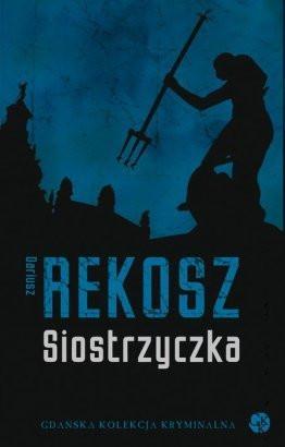 """""""Siostrzyczka"""" D. Rekosz - okładka książki."""
