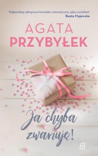 Okładka najnowszej powieści Agaty Przybyłek.