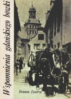 """Pięciotomowe """"Wspomnienia gdańskiego bówki"""" to obowiązkowa pozycja w biblioteczce każdego miłośnika historii Gdańska."""