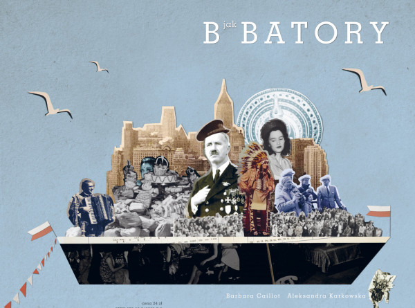 """Zeszyt """"B jak Batory"""" dostępny jest już w sprzedaży. Na książkę musimy poczekać do wiosny."""