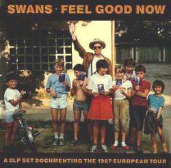 """Zdjęcia na okładkę płyty """"Feel Good Now"""" zostało zrobione podczas wizyty Swans w Polsce w 1987 roku."""