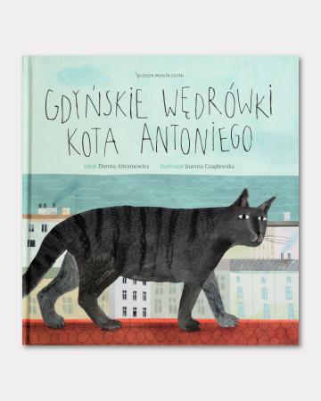 """Książka """"Gdyńskie wędrówki kota Antoniego"""" to oryginalna i wyjątkowa propozycja na podróż po Gdyni dla dzieci, której przewodnikiem jest kot Antoni."""
