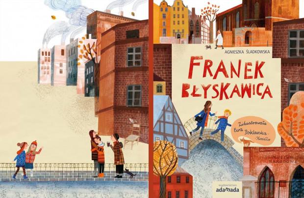 """""""Franek Błyskawica"""" to nowa propozycja wydawnicza dla dzieci od lat sześciu od lokalnej oficyny gdańskiej Adamada."""