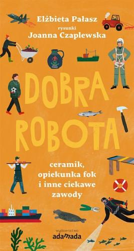 """Wspaniałe tytuły gdańskiej oficyny Adamada: """"Dobra robota"""" i """"Franek Błyskawica"""" to must have każdego małego czytelnika."""