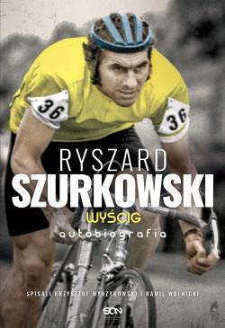 """""""Ryszard Szurkowski. Wyścig"""" (wyd. SQN, Kraków 2019)"""