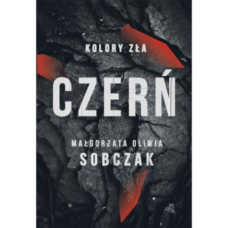 """""""Czerń"""" to druga część z serii """"Kolory zła"""" Małgorzaty Oliwii Sobczak (wyd. W.A.B/Foksal)."""