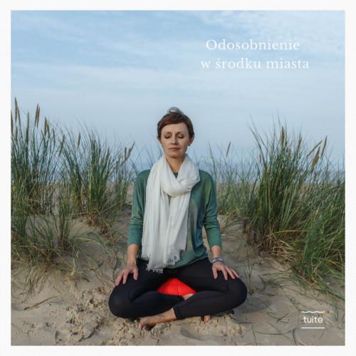Agata Baranow prowadzi w Trójmieście warsztaty mindfulness i medytacje.