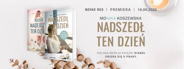 Kolejna książka Moniki Koszewskiej będzie miała premierę już 18 września.
