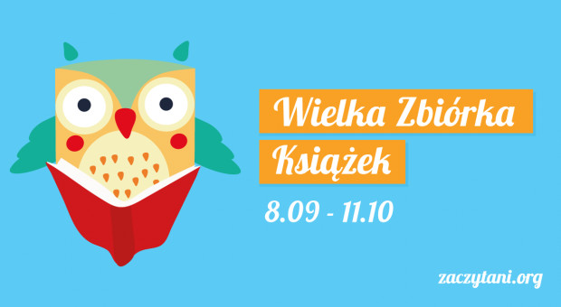 Do 11 października trwa ogólnopolska Wielka Zbiórka Książek.
