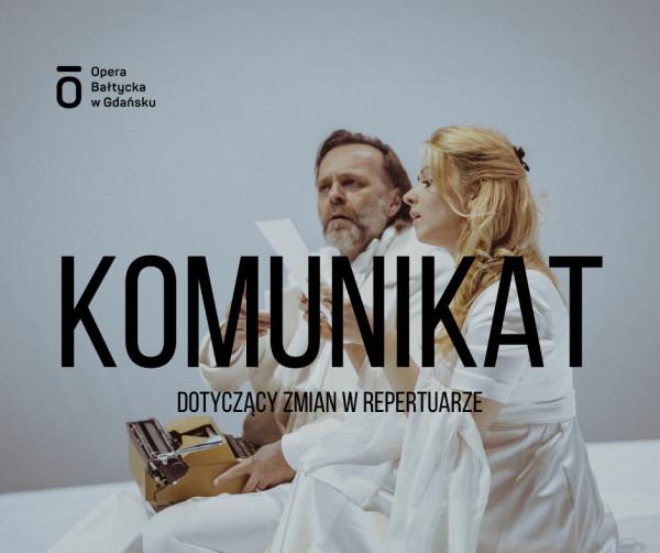 Opera Bałtycka modyfikuje repertuar w zależności od sytuacji epidemicznej.