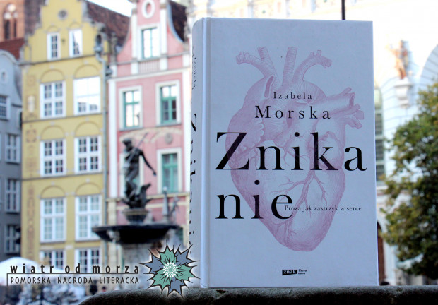 """""""Znikanie"""" Izabeli Morskiej zostało Literacką Książką Roku 2019."""