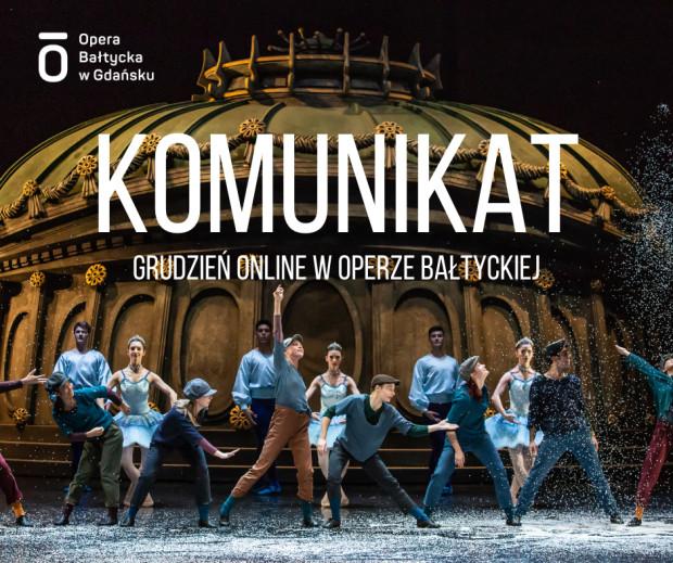 """W Operze Bałtyckiej zagrane zostaną spektakle w formule live streaming - będzie to opera """"Poławiacze pereł"""" i balet """"Dziadek do orzechów""""."""