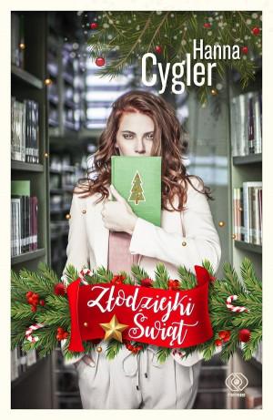 """""""Złodziejki Świąt"""" to nowa książka Hanny Cygler."""