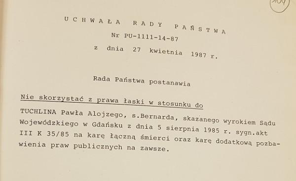 Oryginał uchwały Rady Państwa o nieskorzystaniu z prawa łaski. To właśnie ten dokument ostatecznie przesądził o zakończeniu życia Tuchlina.