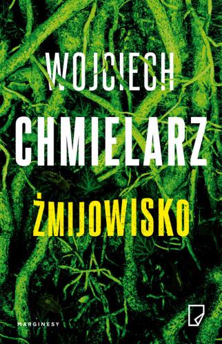 """""""Żmijowisko"""" Wojciecha Chmielarza zajęło 1. miejsce w rankingu."""