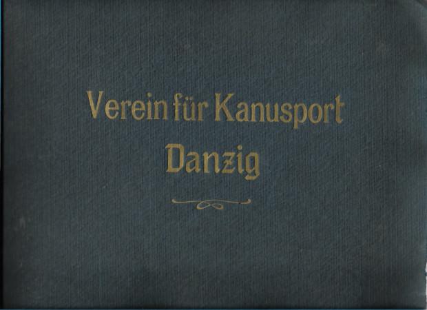 """Okładka unikatowego albumu Towarzystwa Na Rzecz Sportu Kajakowego. Z albumu """"Verein für Kanusport""""."""