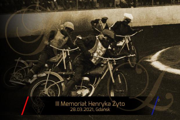 III Memoriał Henryka Żyto będzie się 28 marca 2021 roku na stadionie im. Zbigniewa Podleckiego w Gdańsku.