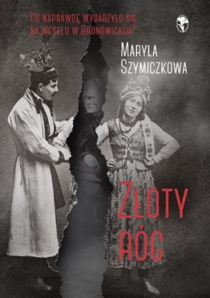 """""""Złoty róg"""" Maryla Szymiczkowa."""