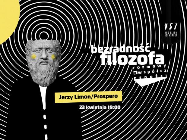 """Nowy cykl """"Bezradność filozofa"""" to największa atrakcja tegorocznych obchodów 457. urodzin Szekspira w Teatrze Szekspirowskim. Pierwsze spotkanie 23 kwietnia poświęcone jest Jerzemu Limonowi jako Prospero."""