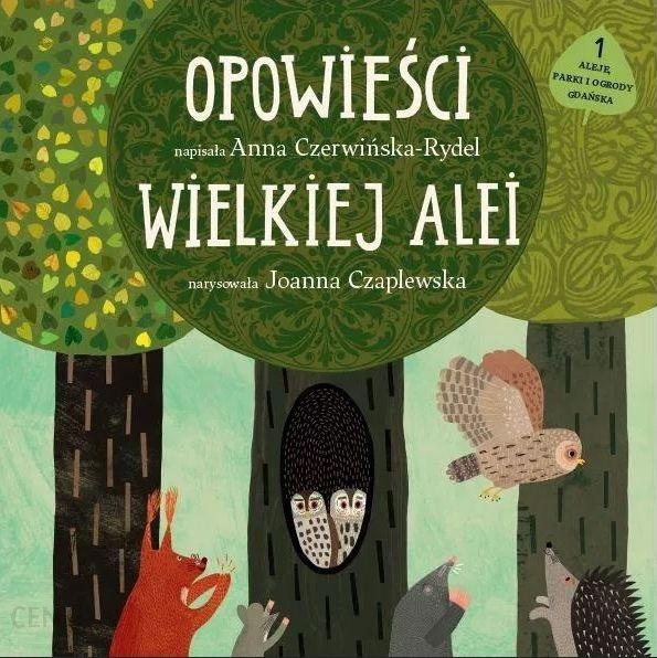 """""""Opowieści Wielkiej Alei"""" wyd. Muzeum Gdańska."""