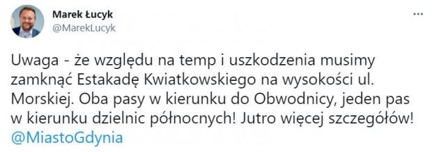 Informację o zamknięciu estakady Marek Łucyk przekazał na Twitterze.