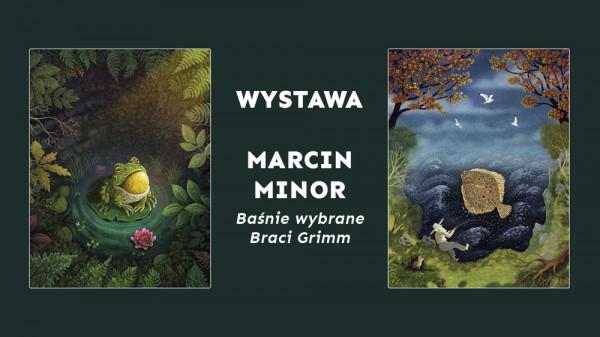"""Wystawa ilustracji Marcina Minora """"Baśnie wybrane braci Grimm"""" będzie prezentowana w Sopotece."""
