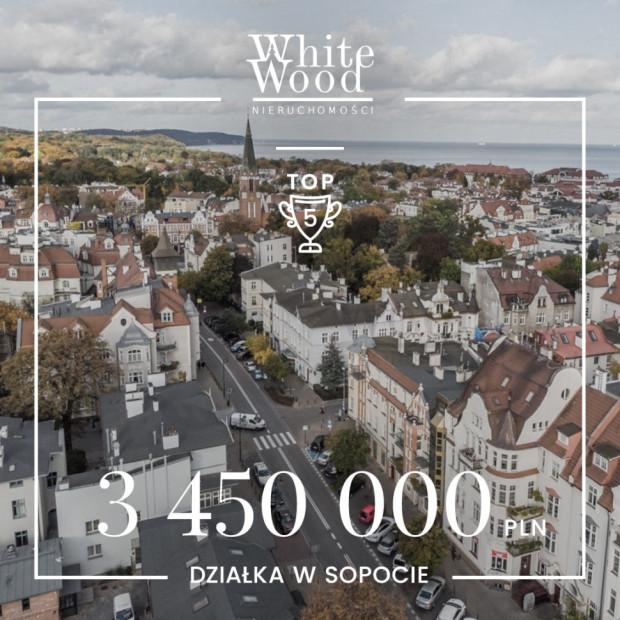 Wśród pięciu najdroższych transakcji ubiegłego półrocza White Wood Nieruchomości znalazła się działka w Sopocie za 3 450 000 zł.