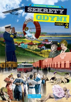 """""""Sekrety Gdyni"""" cz. 2."""
