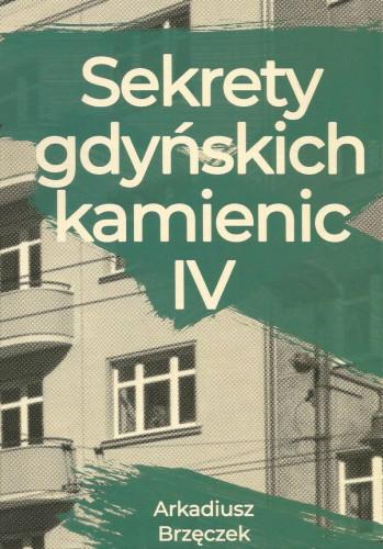 """""""Sekrety gdyńskich kamienic IV"""""""