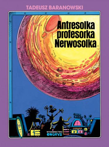 Reprinty komiksów Tadeusza Baranowskiego wydaje dziś wydawnictwo Ongrys.