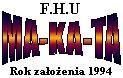 F.H.U. Ma-ka-ta Janusz Sikora