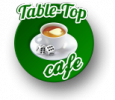 Table-Top Cafe